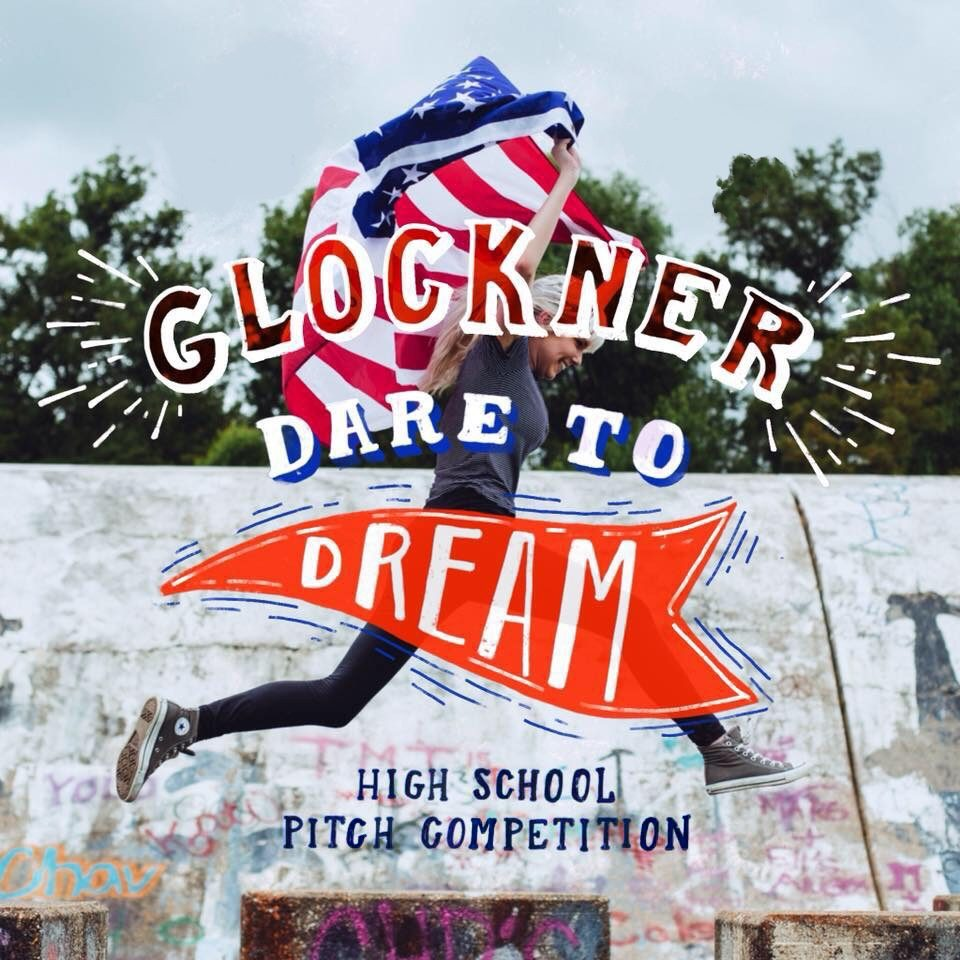 Glockner Dare to Dream Pitch Competition: Hosted by SSU